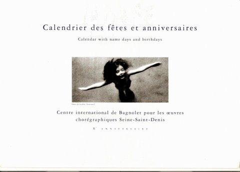 Calendrier pour le 10e anniversaire du Centre International de Seine St. Denis pour les oeuvres chorégraphiques dirigé par Lorrina B.