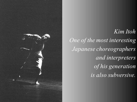 The inteligent eye  Masterclass 2007 chorégraphe Kim Itoh Japon Yokohama  Beau Livre La Danse dans le Monde Éditions Les Belles Lettres